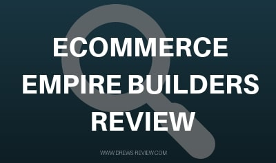 Ecommerce Empire Builders Review: Should You Buy Peter Pru's Course?