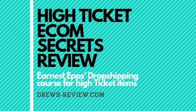 High Ticket eCom Secrets Review: High Ticket Dropshipping