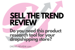Sell The Trend Review: Best Tool to Find Winning Products?