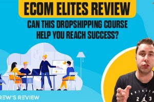 Ecom Elites Review: Is Franklin Hachett's Dropshipping Course Worth it?