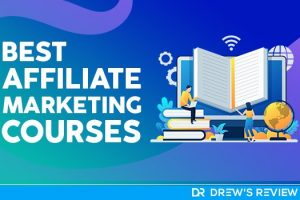 20 Best Affiliate Marketing Course: Updated for 2021